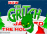 How The Gritch Jacked The Hollidays