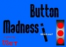 Button Madness