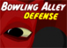 Bowling Alley Defense